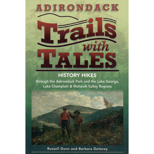 Adirondack Trails with Tales