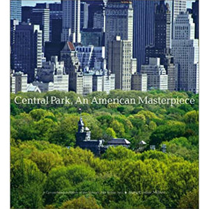 Central Park, An American Masterpiece