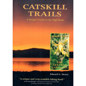 Catskill Trails: A Ranger's Guide to the High Peaks Part Two