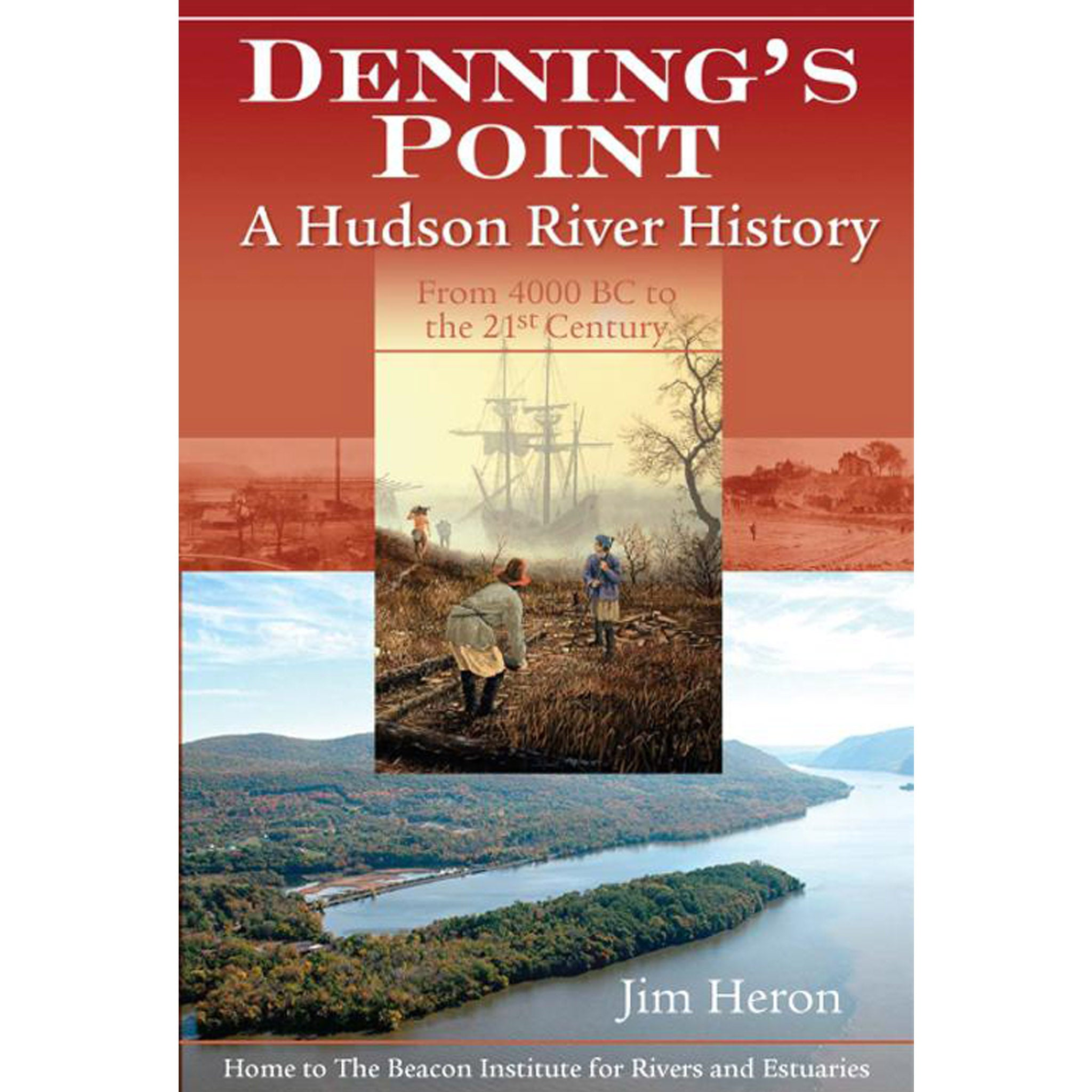 Denning's Point: A Hudson River History