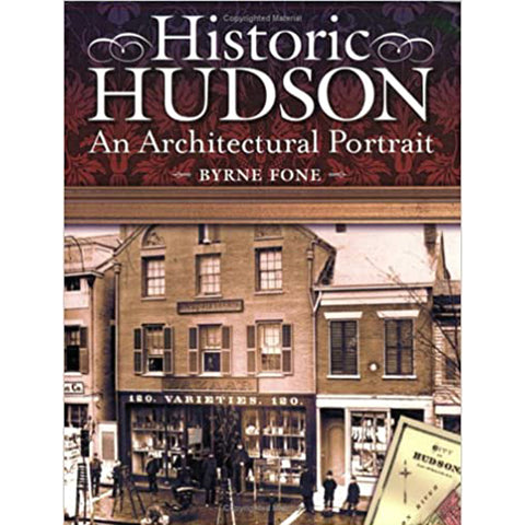 Historic Hudson: An Architectural Portrait