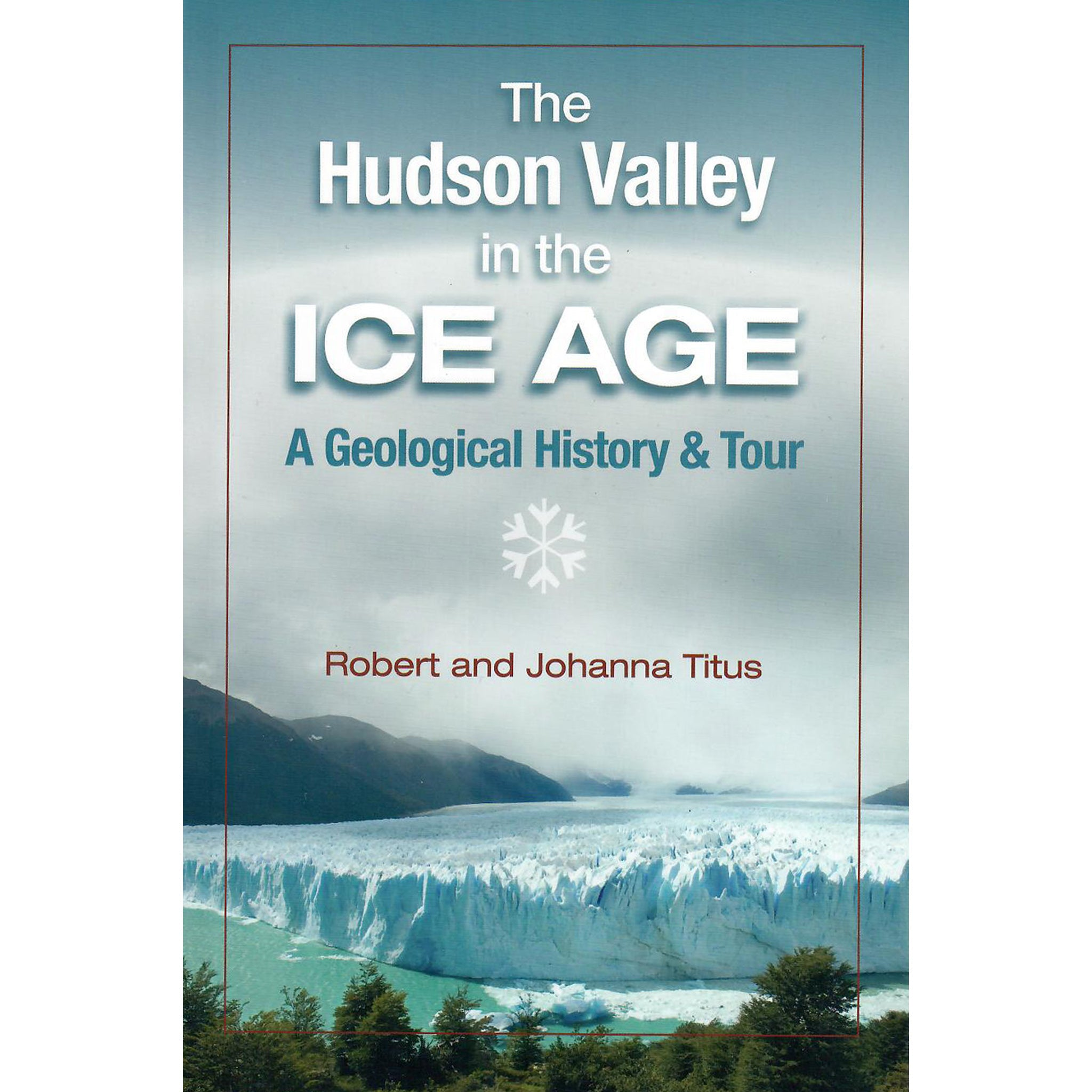 The Hudson Valley in the Ice Age
