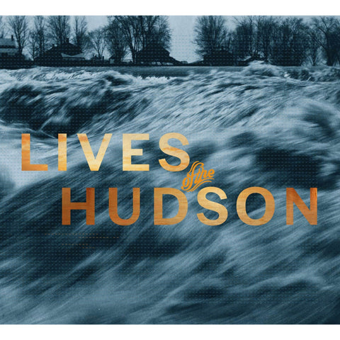 Lives of the Hudson