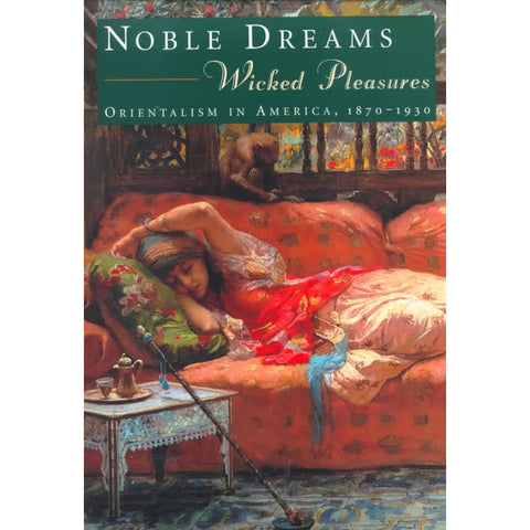 Noble Dreams, Wicked Pleasures