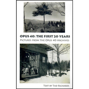Opus 40: The First Twenty Years