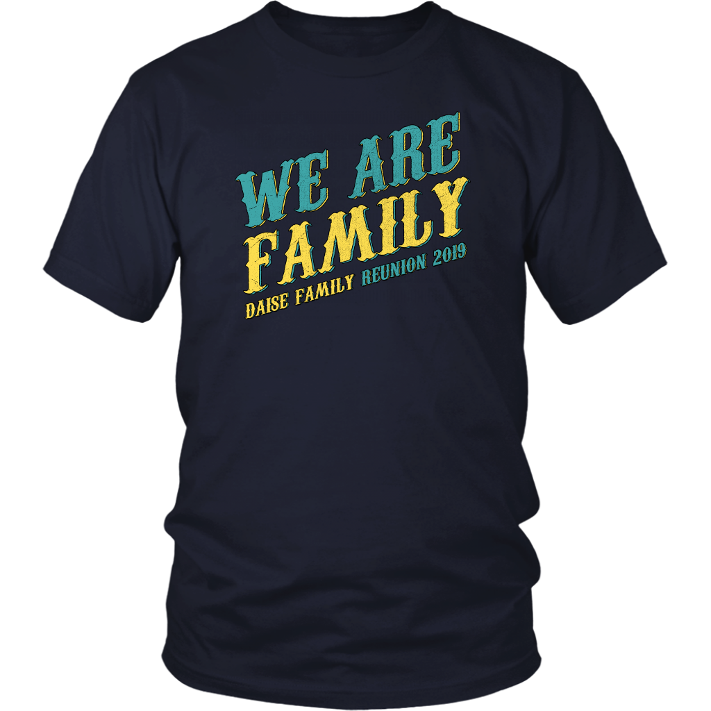 We Are Family Daise Family Reunion 2019