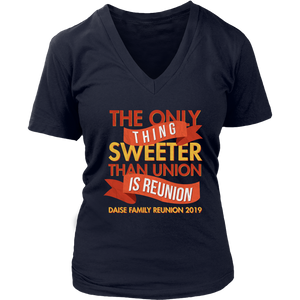 The Only Thing Sweeter Than Union Is Reunion Daise Family Reunion 2019
