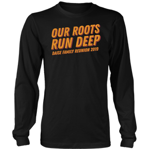 Our Roots Run Deep Daise Family Reunion 2019
