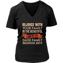 Load image into Gallery viewer, Rejoice With Your Family In The Beautiful Land Of Life Daise Family Reunion 2019