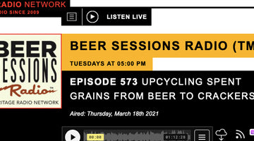 UPCYCLING SPENT GRAINS FROM BEER TO CRACKERS - Beer Sessions Radio