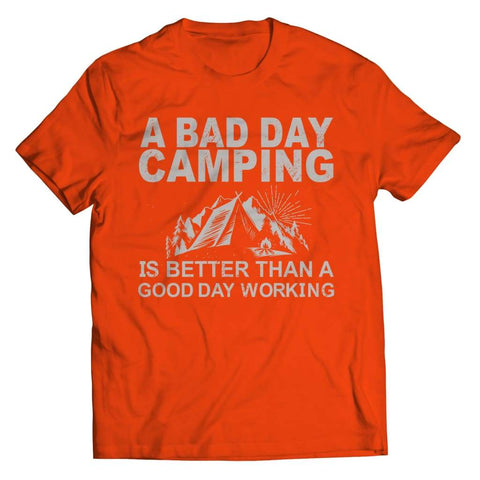 Image of A Bad Day Camping is better than a Good Working - Unisex Shirt / Orange / s - Visualtshirt.com