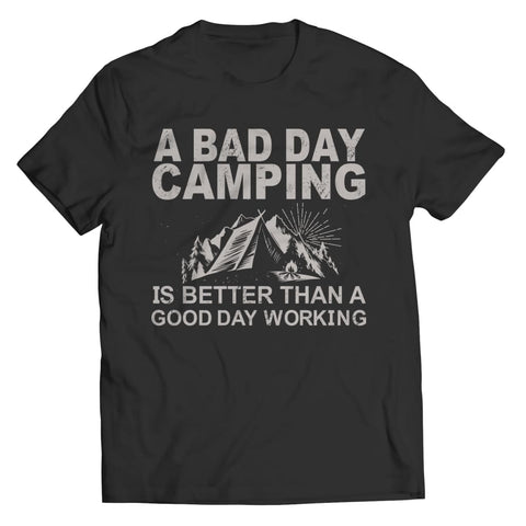 Image of A Bad Day Camping is better than a Good Working - Unisex Shirt / Black / s - Visualtshirt.com