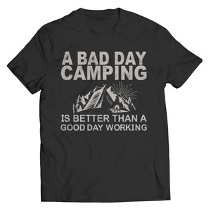 A Bad Day Camping is better than a Good Working - Unisex Shirt / Black / s - Visualtshirt.com