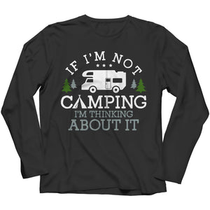 If i'm not Camping - Hoodie - Long Sleeve / Black / s - Visualtshirt.com