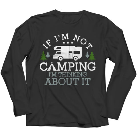 Image of If i'm not Camping - Long Sleeve - Black / s - Women's Classic Shirt - Visualtshirt.com