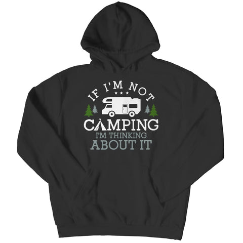 Image of If i'm not Camping - Long Sleeve - Hoodie / Black / s - Women's Classic Shirt - Visualtshirt.com