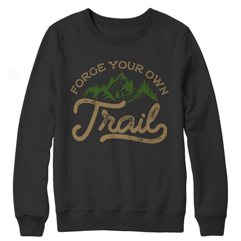 Image of Forge your own Trail - Long Sleeve - Crewneck Fleece / Black / s - Visualtshirt.com