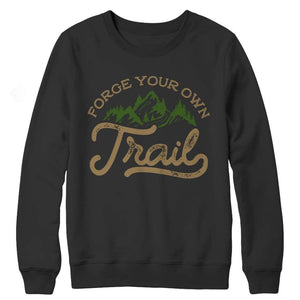 Forge your own Trail - Long Sleeve - Crewneck Fleece / Black / s - Visualtshirt.com