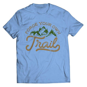 Forge your own Trail - Long Sleeve - Unisex Shirt / Light Blue / s - Visualtshirt.com