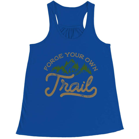 Image of Forge your own Trail - Long Sleeve - Bella Flowy Racerback Tank / Royal / s - Visualtshirt.com