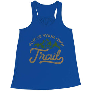 Forge your own Trail - Long Sleeve - Bella Flowy Racerback Tank / Royal / s - Visualtshirt.com