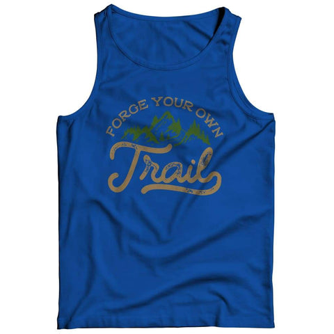 Forge your own Trail - T-shirt - Tank top / Royal / s - Unisex Shirt - Visualtshirt.com