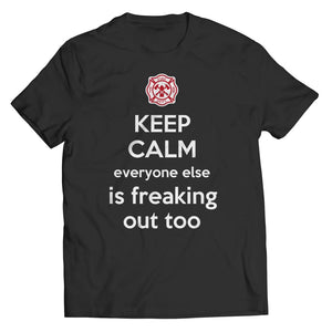 Z--everyone else is Freaking out too - Firefighter - Hoodie - Unisex Shirt / Black / s - Hoodie - Visualtshirt.com