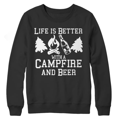 Life is better with a Campfire and Beer - Long Sleeve - Crewneck Fleece / Black / s - Visualtshirt.com
