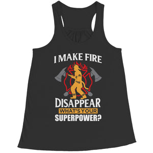 I Make fire Disappear what's your Super Power - Tank top - Bella Flowy Racerback / Black / s - top - Visualtshirt.com