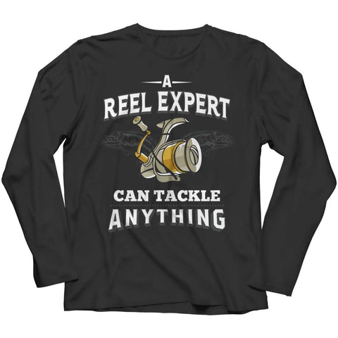 A Reel Expert can Tackle anything - Long Sleeve - Black / s - Visualtshirt.com