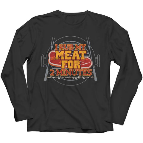 Image of I Rub my Meat for 2 Minutes - Hoodie - Long Sleeve / Black / s - Visualtshirt.com