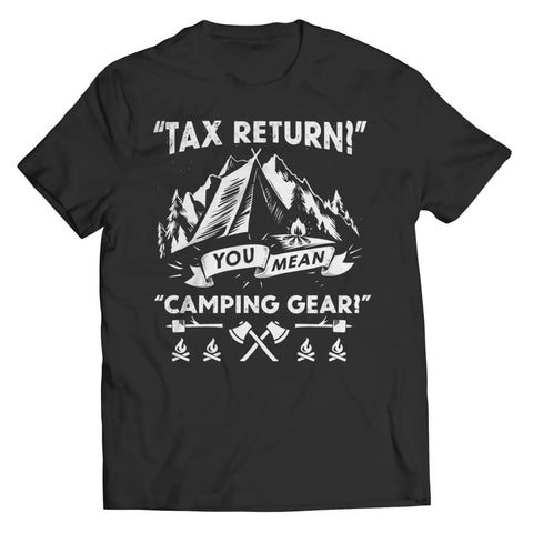 Image of Tax Return you mean Camping Gear - Long Sleeve - Unisex Shirt / Black / s - Visualtshirt.com