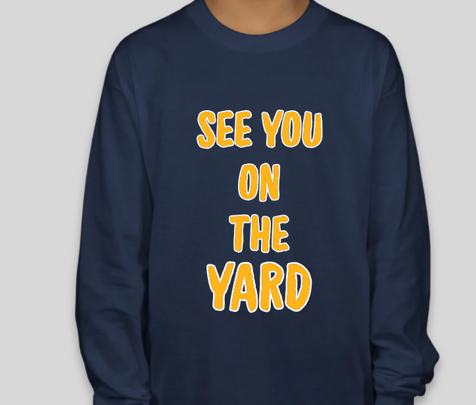 See You on the Yard!