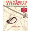 The Sailmaker's Apprentice: A Guide for the Self-Reliant Sailor