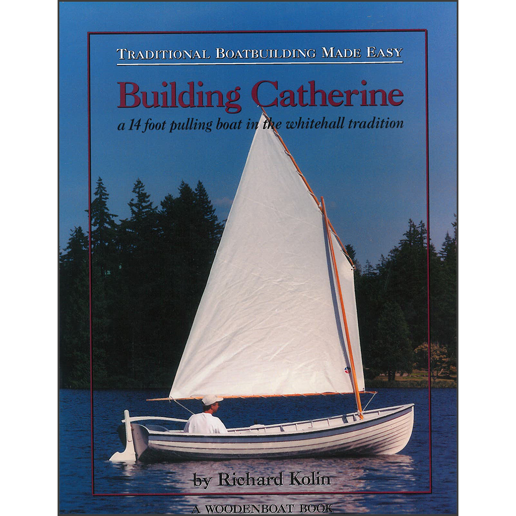 Traditional Boatbuilding: Catherine