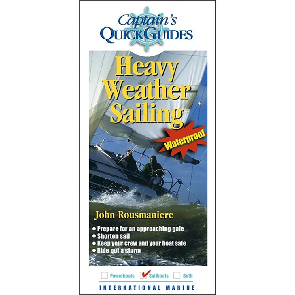 Captain's Quick Guide: Heavy Weather Sailing