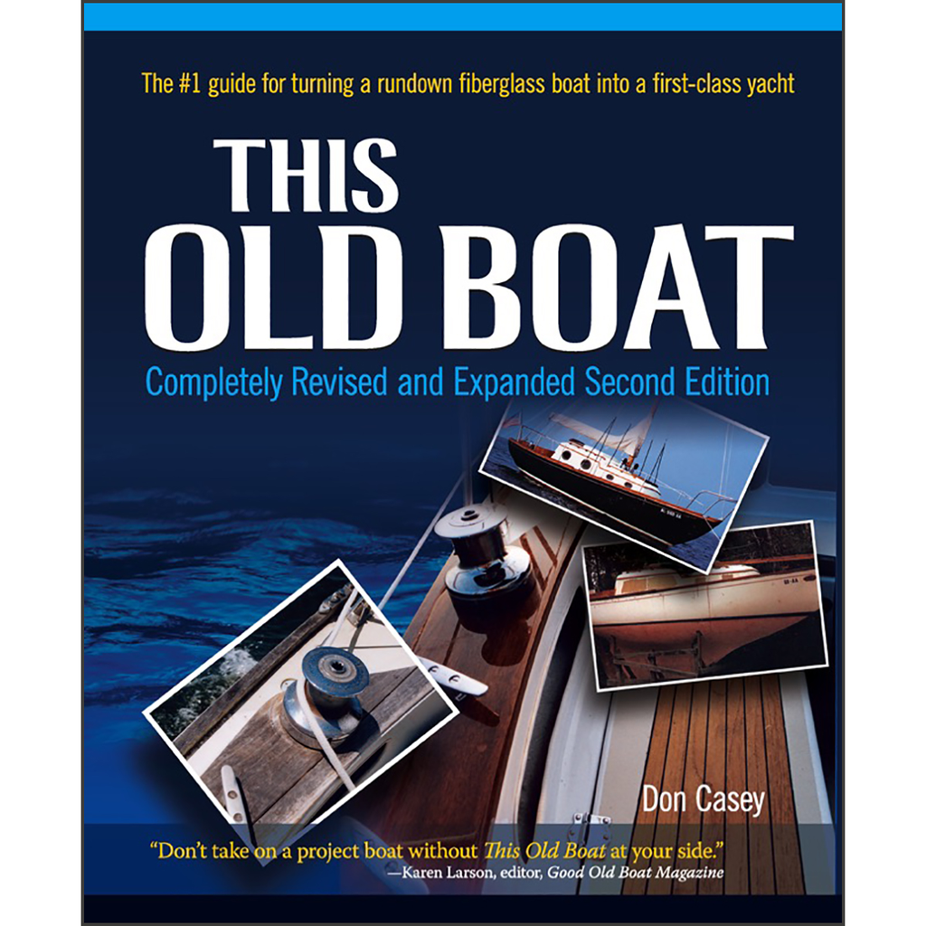 This Old Boat: Completely Revised and Expanded, 2nd Edition