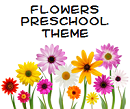 Preschool flowers theme