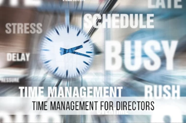 Time Management For Directors