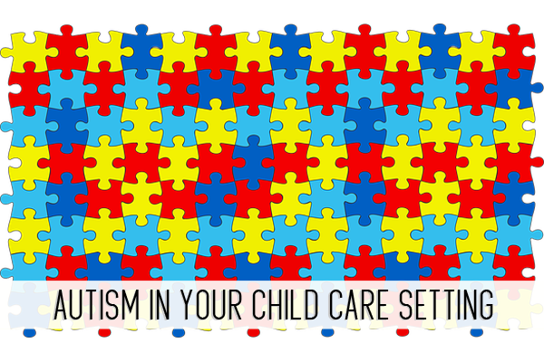 autism in your child care setting online childcare class