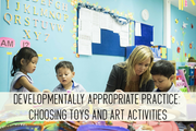 developmentally appropriate practice: choosing toys and art activities online child care class