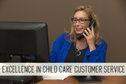 Excellence in Child Care Customer Service