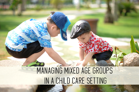 managing mixed age groups in a child care setting online child care class