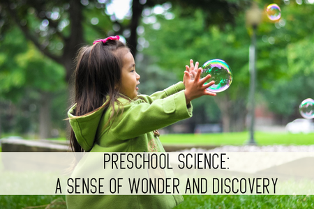 preschool science: a sense of wonder and discovery online child care class
