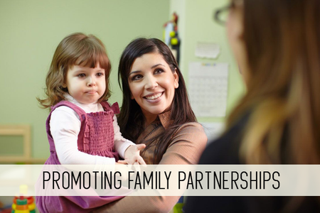 promoting family partnerships online child care class