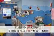 classroom environments: setting the stage for play and learning online child care class