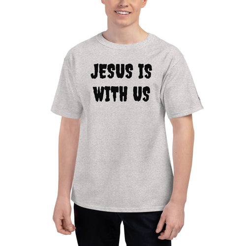JESUS IS WITH US Men's Champion T-Shirt - Lilrobinzz-clout