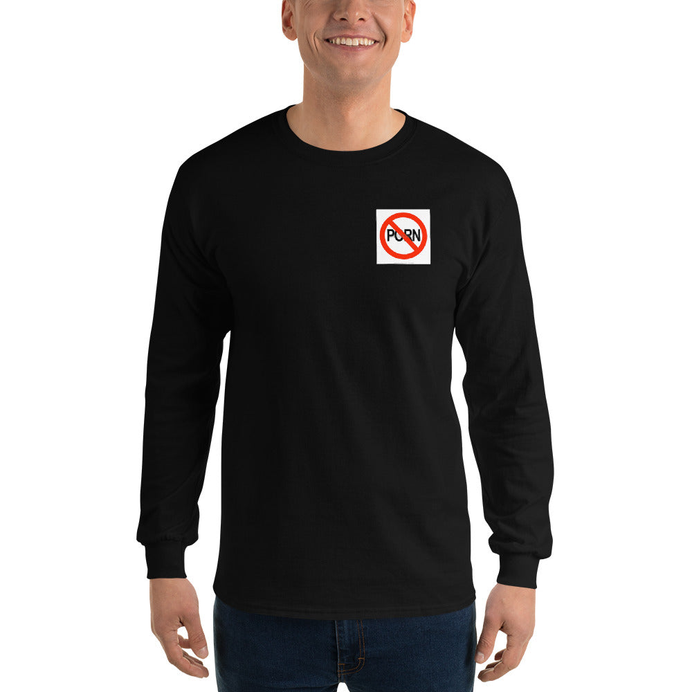 SAY NO TO PORN Men's Long Sleeve Shirt - Lilrobinzz-clout