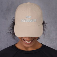 Load image into Gallery viewer, THOT EXTERMINATOR Dad hat - Lilrobinzz-clout