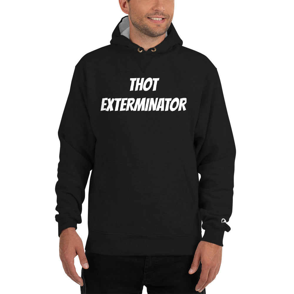THOT EXTERMINATOR Champion Hoodie - Lilrobinzz-clout